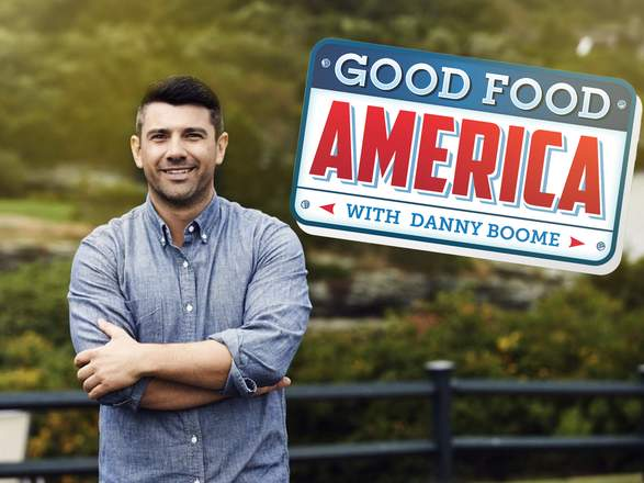 Good Food America With Chef Danny Boome